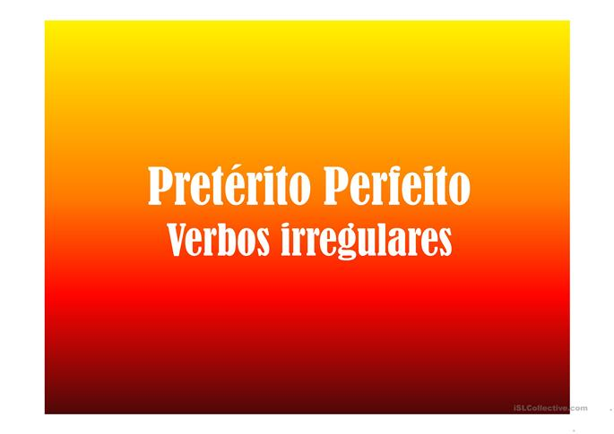Verbos Irregulares no ... - Powerpoints FLE